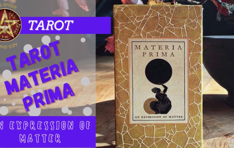 """Tarot Materia Prima UUSI:""""An Expression of Matter"""""""