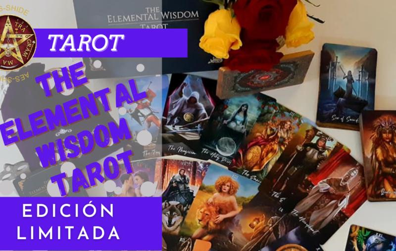 The elemental wisdom Tarot, edición LIMITADA